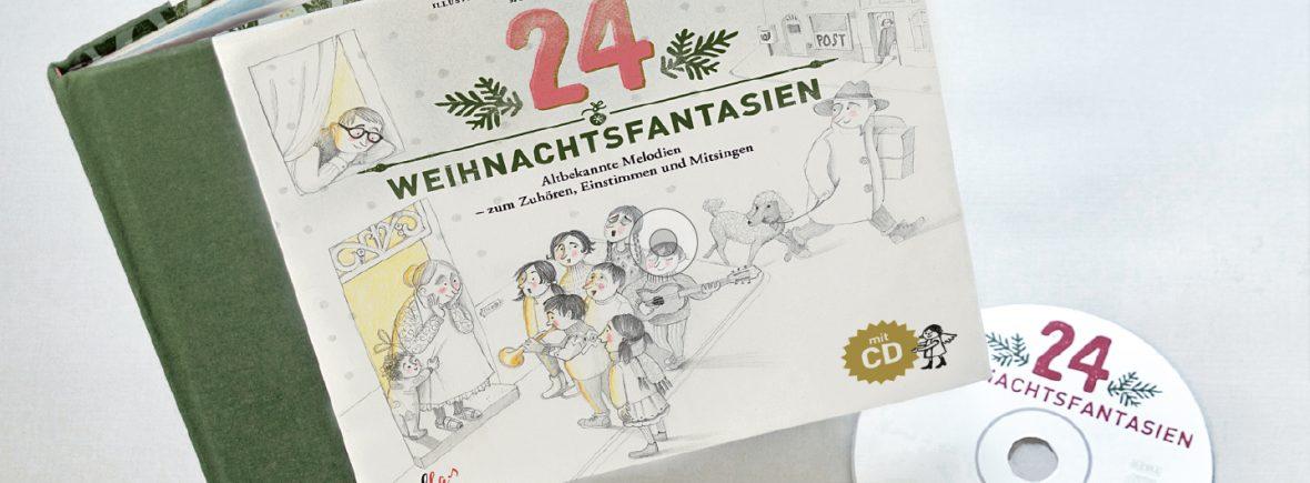 Weihnachstfantasien – das Buch mit CD